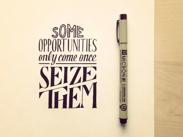 some-opportunities-only-come-once